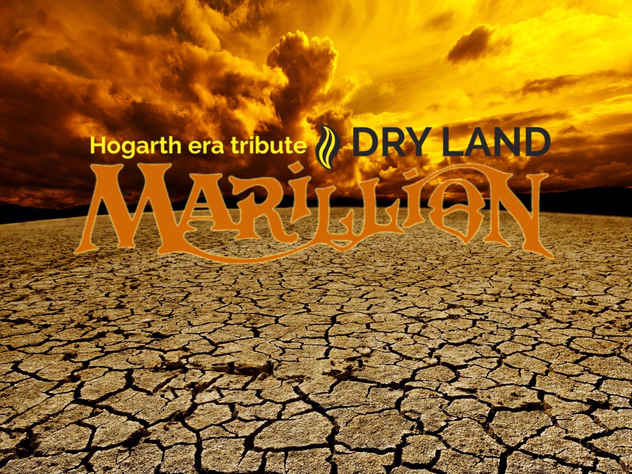 Dry land Marillion Tribute
